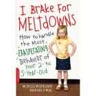 I Brake for Meltdowns Parenting Book