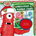 Yo Gabba Gabba: Christmas in Gabbaland! Book