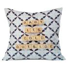 Driftwood Baby Its Cold Outside Throw Pillow (20\