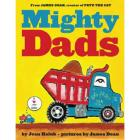 Mighty Dads Board Book