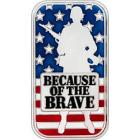 Because of the Brave - American Soldier 1oz .999 S
