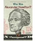 Who Was Alexander Hamilton? - (Who Was...?) by Pam