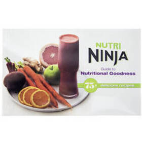 Nutri Ninja Guide To Nutritional Goodness Cookbook