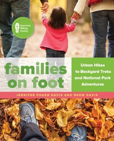 FalconGuidesFamilies on Foot: Urban Hikes to Backy