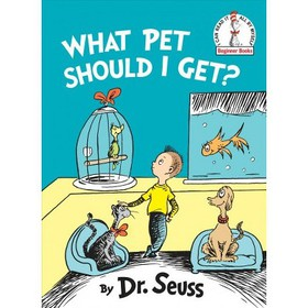 What Pet Should I Get? - (Beginner Books) by Dr. S
