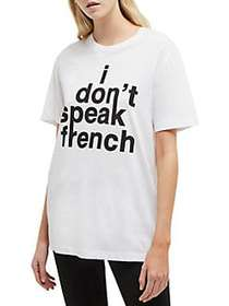 French Connection I Don't Speak French Cotton Tee