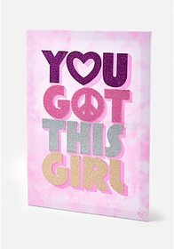 Justice You Got This Girl Canvas Wall Plaque