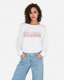 Express kind people graphic sweatshirt