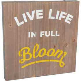 "SummerHawk 16x16"" Live Life in Full Bloom Wood Sig"
