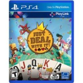 Just Deal With It! - PlayStation 4