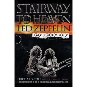 Stairway to Heaven : Led Zeppelin Uncensored