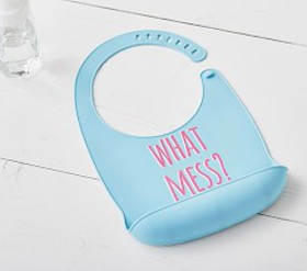 "Pottery Barn ""What Mess"" Silicone Sentiment Bib"