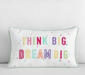 Pottery Barn Dream Big, Think Big Pillow