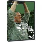 Two Weeks In Hell DVD